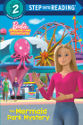 The Mermaid Park Mystery (Barbie) (Step into Reading) Cover Image