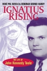 Ignatius Rising: The Life of John Kennedy Toole Cover Image