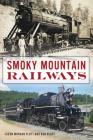Smoky Mountain Railways Cover Image