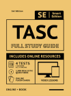 Tasc Full Study Guide 2nd Edition 2020-2021: Test Preparation for All Subjects Including Online Video Lessons, 4 Full Length Practice Tests Both in th Cover Image