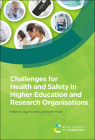 Challenges for Health and Safety in Higher Education and Research Organisations Cover Image