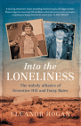 Into the Loneliness: The Unholy Alliance of Ernestine Hill and Daisy Bates Cover Image