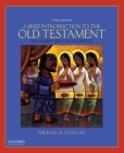 A Brief Introduction to the Old Testament: The Hebrew Bible in Its Context Cover Image