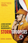 Stormtroopers: A New History of Hitler's Brownshirts Cover Image