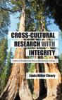 Cross-Cultural Research with Integrity: Collected Wisdom from Researchers in Social Settings Cover Image