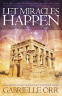 Let Miracles Happen: Understanding Your Own Power with Help of The Akashic Records Cover Image