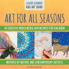 Art for All Seasons (Kids Art) Cover Image