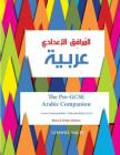 The Pre-GCSE Arabic Companion: A Key Stage 3 Book for Lower Intermediate / Intermediate Level Cover Image