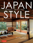 Japan Style: Architecture, Interiors, Design Cover Image