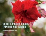 Culture , People, Places Trinidad & Tobago Cover Image