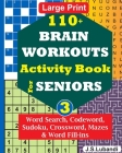 110+ BRAIN WORKOUTS Activity Book for SENIORS; Vol.3 Cover Image