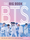 The Big Book of BTS: The Deluxe Unofficial Bangtan Book Cover Image