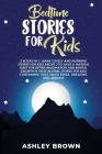 Bedtime Stories for Kids: 2 books in 1: Many Lovely and Inspiring Stories for Kids above 3 to have a Natural Sleep for better Imagination and Me Cover Image