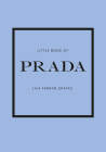 Little Book of Prada: The Story of the Iconic Fashion House Cover Image