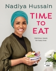 Time to Eat: Delicious Meals for Busy Lives Cover Image