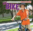 My Bike (Watch Me Go!) Cover Image