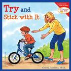 Try and Stick with It (Learning to Get Along®) Cover Image