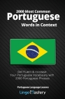 2000 Most Common Portuguese Words in Context: Get Fluent & Increase Your Portuguese Vocabulary with 2000 Portuguese Phrases Cover Image