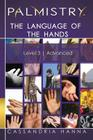 Palmistry: The Language of the Hands: Level 3 Advanced Cover Image
