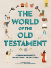 The World of the Old Testament: A Curious Kid's Guide to the Bible's Most Ancient Stories Cover Image