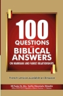 100 Questions and Biblical Answers on Marriage and Family Relationships Cover Image