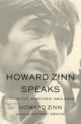 Howard Zinn Speaks: Collected Speeches 1963-2009 Cover Image