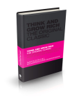 Think and Grow Rich: The Original Classic (Capstone Classics) Cover Image