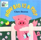 How Big Is a Pig? (Barefoot Board Book) Cover Image