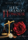 Her Husband's Honour: A Brutal Murder - An Innocent Man (Arina Perry #5) Cover Image