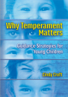 Why Temperament Matters: Guidance Strategies for Young Children Cover Image