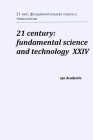 21 century: fundamental science and technology XXIV: Proceedings of the Conference. North Charleston, 21-22.09.2020 Cover Image