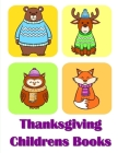 Thanksgiving Childrens Books: The Coloring Pages, design for kids, Children, Boys, Girls and Adults Cover Image