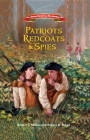 Patriots, Redcoats and Spies (American Revolutionary War Adventures #1) Cover Image