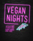 Vegan Nights: 100% Plant-Based Junk Food Cover Image