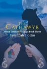 The Cathawyr: Odan Terridor Trilogy: Book Three Cover Image