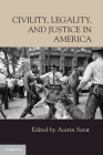 Civility, Legality, and Justice in America Cover Image