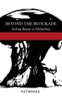 Beyond the Blockade: Seeking Beauty in Melancholy Cover Image