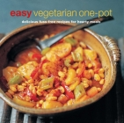 Easy Vegetarian One-Pot: Delicious Fuss-Free Recipes for Hearty Meals Cover Image