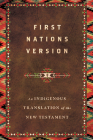 First Nations Version: An Indigenous Translation of the New Testament Cover Image