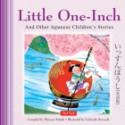 Little One-Inch & Other Japanese Children's Favorite Stories Cover Image