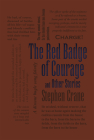 The Red Badge of Courage and Other Stories (Word Cloud Classics) Cover Image