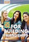 Top 10 Tips for Building Friendships (Tips for Success) Cover Image