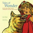 Tales of Wonder: Retelling Fairy Tales Through Picture Postcards Cover Image
