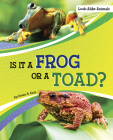 Is It a Frog or a Toad? Cover Image