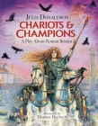 Chariots and Champions: A Roman Play Cover Image
