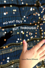 No Way Out but Through (Pitt Poetry Series) Cover Image