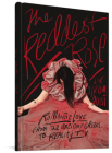 The Reddest Rose: Romantic Love from the Ancient Greeks to Reality TV Cover Image