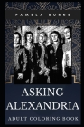 Asking Alexandria Adult Coloring Book: Iconic Metalcore Band and Acclaimed Rockers Inspired Coloring Book for Adults Cover Image
