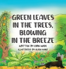 Green Leaves in the Trees, Blowing in the Breeze Cover Image