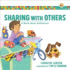 Sharing with Others: A Book about Selfishness (Growing God's Kids) Cover Image